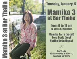 Mamiko 3 at Bar Thalia on Tuesday, January 17